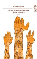 Michele Dalai - Le più strepitose cadute della mia vita