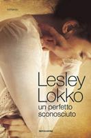 Lesley Lokko - Un perfetto sconosciuto