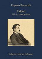 Eugenio Baroncelli - Falene. 237 vite quasi perfette