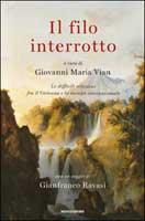 Giovanni Maria Vian - Il filo interrotto