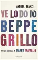 Andrea Scanzi - Ve lo do io Beppe Grillo
