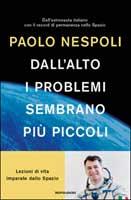 Paolo Nespoli - Dall'alto i problemi sembrano più piccoli