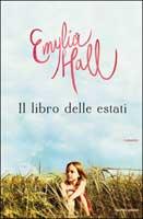 Emylia Hall - Il libro delle estati