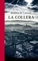 Andrea Di Consoli - La Collera