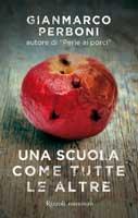 Gianmarco Perboni - Una Scuola come tutte le altre