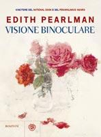 Edith Pearlman - Visione binoculare