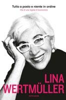 Lina Wertmuller - Tutto a posto e niente in ordine