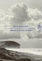 David Grossman - Caduto fuori dal tempo