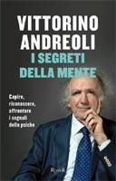 Vittorino Andreoli - I segreti della mente