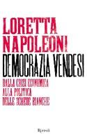 Loretta Napoleoni - Democrazia vendesi