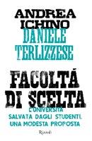 Andrea Ichino, Daniele Terlizzese - Facoltà di scelta