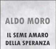 """Copertina del libro di Salvatore Martino intitolato """"Aldo Moro. Il seme amaro della speranza"""""""