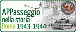 """Logo dell'iniziativa """"Appasseggio nella storia: Roma 1943-1944"""""""