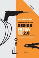 Recession Design - Design fai da te 2.0