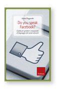 Anna Fogarolo - Do you speak Facebook?