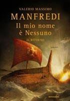 Valerio Massimo Manfredi - Il mio nome è Nessuno. Il ritorno