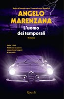 Angelo Marenzana - L'uomo dei temporali