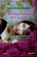 Valentina Cebeni - L'ultimo battito del cuore