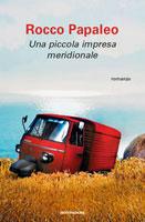 Rocco Papaleo - Una piccola impresa meridionale
