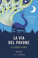 Alessandro Schwed - La via del pavone