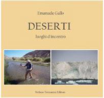 Emanuele Gallo, Deserti. Luoghi d'incontro