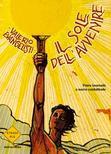 Valerio Evangelisti - Il sole dell'avvenire. Vol. I