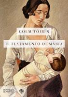 Colm Tóibín - Il testamento di Maria
