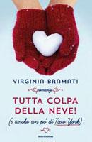 Virginia Bramati - Tutta colpa della neve! (e anche un po' di New York)