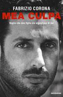 Fabrizio Corona - Mea Culpa