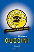 Francesco Guccini - Nuovo dizionario delle cose perdute