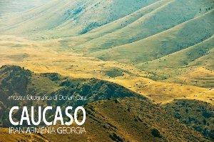 Manifesto della mostra Caucaso di Dorian Cara