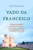 Enzo Fortunato - Vado da Francesco