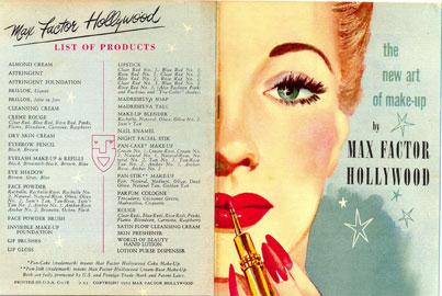 Catalogo dei prodotti Max Factor, 1951. Tra le novità introdotte da Max, Factor, il concetto che le nuance del trucco vanno accordate ai colori naturali delle donne: carnagione, capelli, occhi.