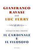 Luc Ferry, Gianfranco Ravasi - Il cardinale e il filosofo