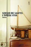 Sergio De Santis - L'opera viva