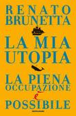 Renato Brunetta - La mia utopia