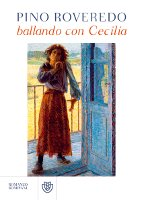 Pino Roveredo - Ballando con Cecilia