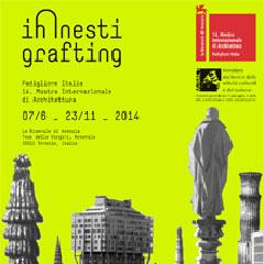 Innesti/Grafting, Padiglione Italia Biennale di Architettura di Venezia