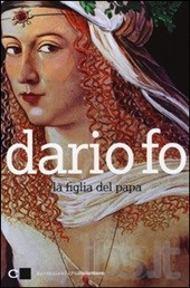 Copertina del libro di Dario Fo La figlia del papa