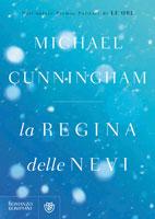 Michael Cunningham - La regina delle nevi