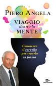 Piero Angela - Conoscere il cervello per tenerlo in forma