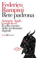 Federico Rampini - Rete padrona