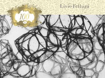 centenario di Livio Felluga