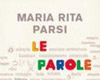 Maria Rita Parsi - Le parole dei bambini