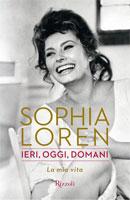 Sophia Loren - Ieri, oggi, domani