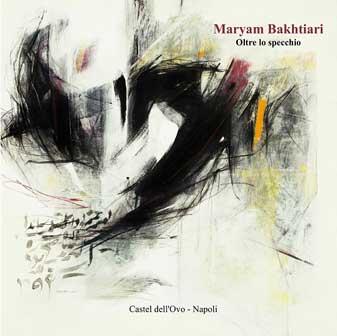 Maryam Bakhtiari, Catalogo Oltre lo specchio