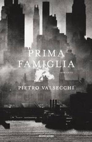 Pietro Valsecchi - Prima famiglia