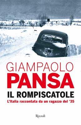 Giampaolo Pansa - Il rompiscatole