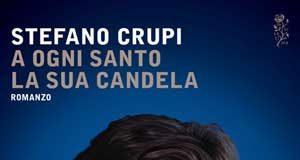 Stefano Crupi - A ogni santo la sua candela