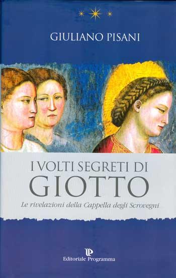 Giuliano Pisani, I volti segreti di Giotto, copertina del libro